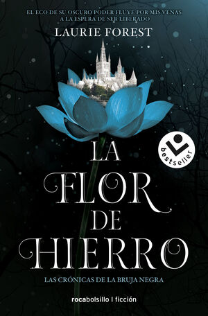 FLOR DE HIERRO. CRONICAS DE LA BRUJA 2
