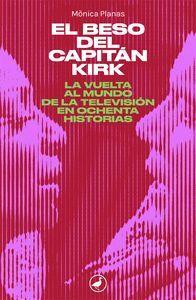 EL BESO DEL CAPITAN KIRK